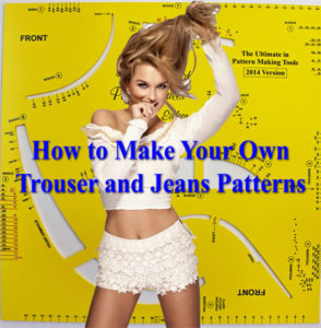 How To Make Trouser Patterns